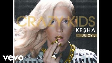 Ke$ha - Crazy Kids (Audio) ft. Juicy J