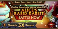 Alice's Rabid Rabbit
