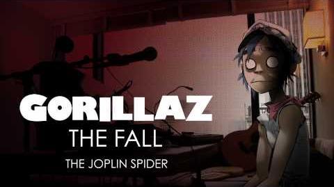 Gorillaz - The Joplin Spider - The Fall