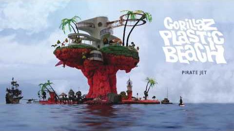 Gorillaz - Pirate Jet - Plastic Beach