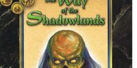 The Way of the Shadowlands