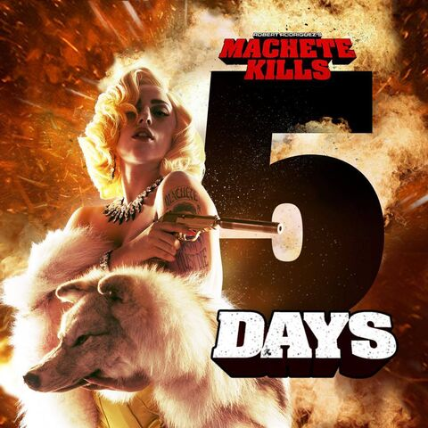 File:Machete Kills 5 Days.jpg