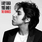 Lady-GaGa-Yoü-And-I-The-Remixes