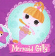 Mermaid Gilly