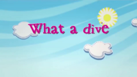 What a Dive title card