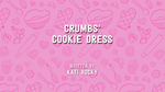 Crumbs' Cookie Dress