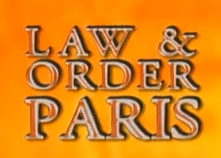 Law And Order Paris