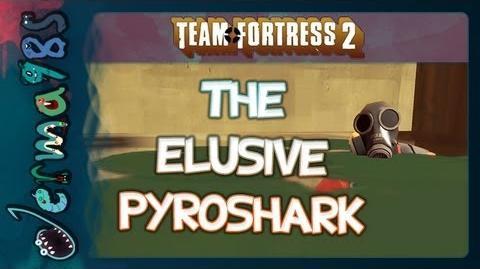TF2 The Elusive PyroShark