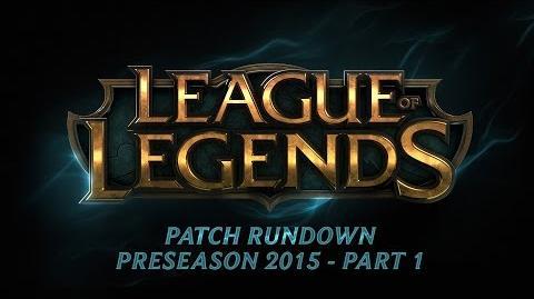 Patch Rundown Preseason 2015 Part 1