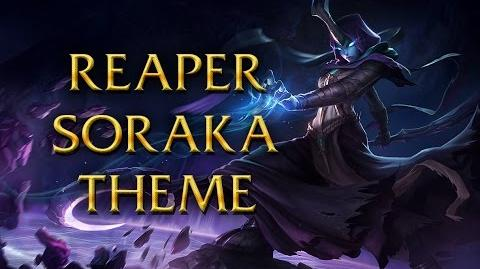 LoL Login theme - Chinese - 2014 - Reaper Soraka