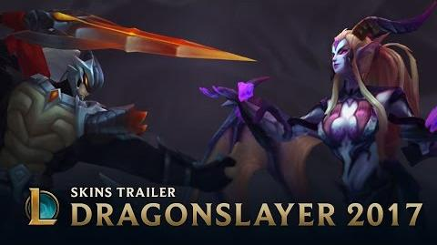 Rise of the Dragons Dragonslayer 2017 Skins Trailer - League of Legends