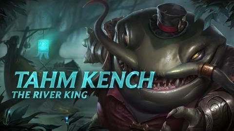 Tahm Kench Champion Spotlight