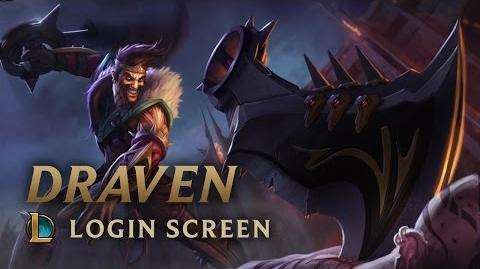 Draven, the Glorious Executioner - Login Screen