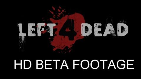 Left 4 Dead Beta Footage HD