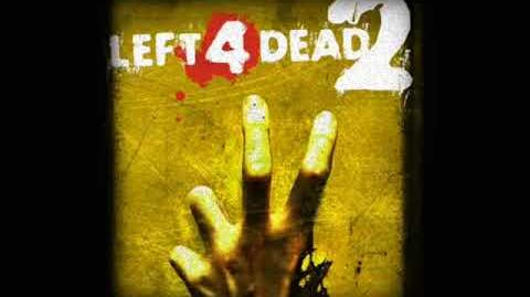 Left 4 Dead 2 Soundtrack - 'The Monsters Without'-1