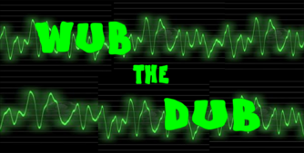 Wub The Dub