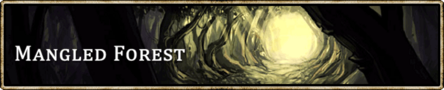 Location banner Mangled Forest