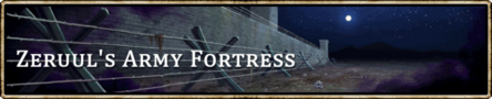 Location banner Zeruul's Army Fortress
