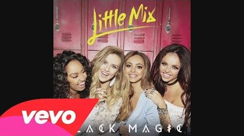 Little Mix - Black Magic (LuvBug Remix) (Audio)