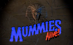 Mummies Alive! title card