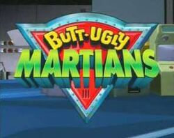 Butt ugly martians
