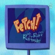 Fetch ruff ruffman