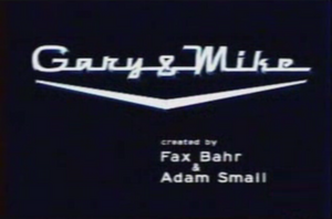 Gary and Mike Title Card