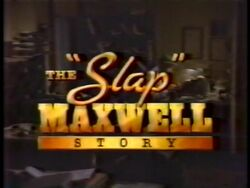Slap Maxwell