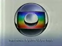 Globo Segurança A gente vê por aqui logo 2008