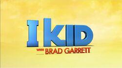 I Kid with Brad Garrett