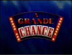 A Grande Chance Alt
