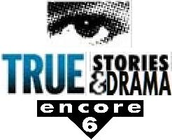 True Stories & Drama