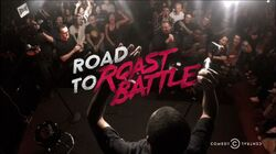 Road to Roast Battle