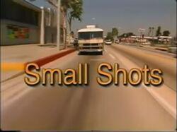 Small Shots