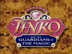 Saban's Tenko and the Guardians of the Magic