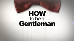How to Be a Gentleman titlecard