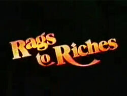 Rags to Riches Title