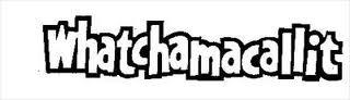 Whatchamacallit logo1
