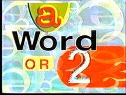 A Word or 2