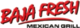 Logo of Baja Fresh (2011-2012)