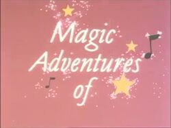 Magic Adventures of