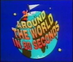 Around the World in 80 Seconds