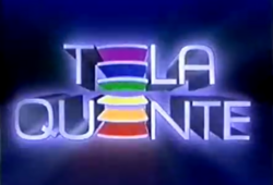 Tela Quente 1997