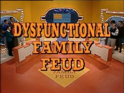 Dysfunctional Family Feud