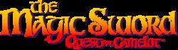 MAGIC SWORD QUEST FOR CAMELOT LOGO