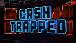 Cash Trapped