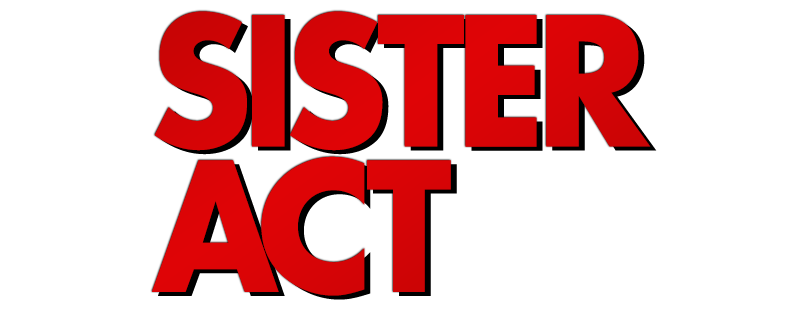 Image - Sister-act-movie-logo.png | Logopedia | Fandom powered by ...