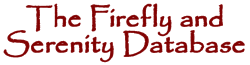 The Firefly and Serenity Database 5