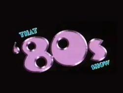 That '80s Show logo