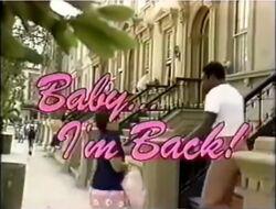 Baby I'm Back!